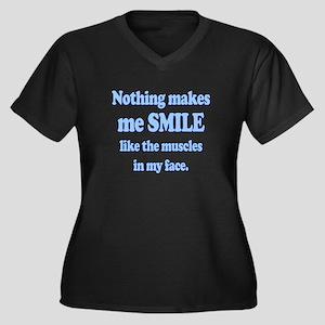 Nothing makes me smile Plus Size T-Shirt