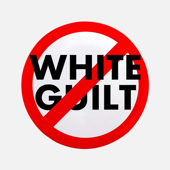 "No White Guilt 3.5"" Button"