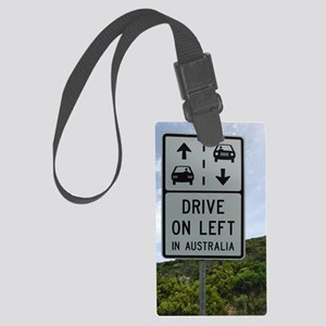 Drive on Left in Australia Highw Large Luggage Tag