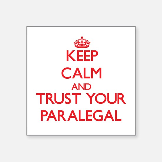 Keep Calm and trust your Paralegal Sticker
