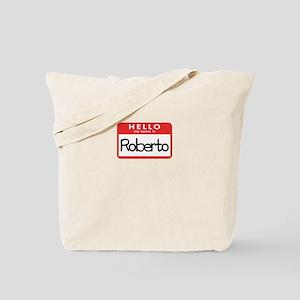 Hello Roberto Tote Bag