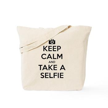 Keep Calm and Take a Selfie Tote Bag
