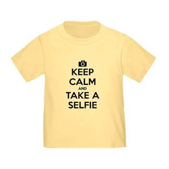 Keep Calm and Take a Selfie Infant/Toddler T-Shirt