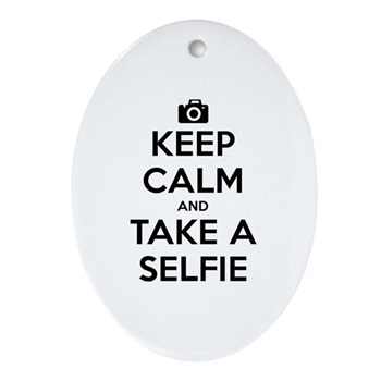 Keep Calm and Take a Selfie Oval Ornament