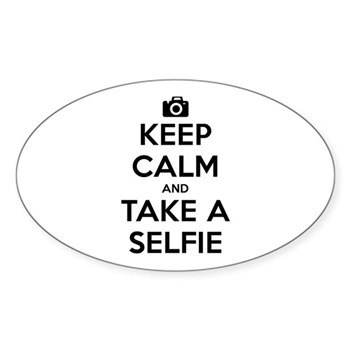 Keep Calm and Take a Selfie Oval Sticker (10 pack)