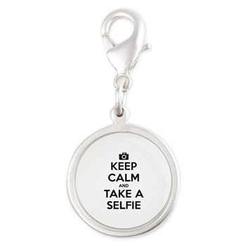 Keep Calm and Take a Selfie Silver Round Charm