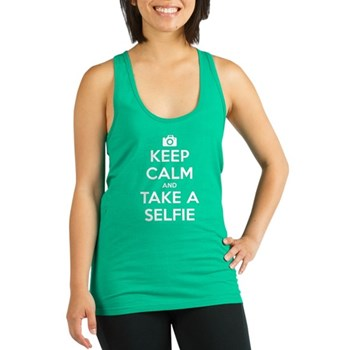 Keep Calm and Take a Selfie Dark Racerback Tank To