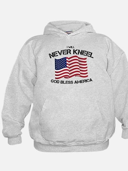 I will never kneel God Bless America Fl Sweatshirt