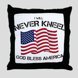 I will never kneel God Bless America Throw Pillow