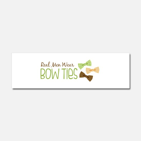 Real Men Wear Bow Ties Car Magnet 10 x 3