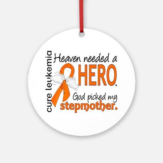 Leukemia Heaven Needed Hero Ornament (Round)