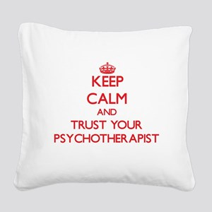 Keep Calm and trust your Psychotherapist Square Ca