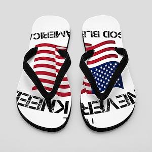 I will never kneel God Bless America Fl Flip Flops