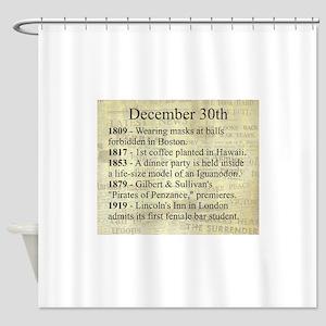 December 30th Shower Curtain