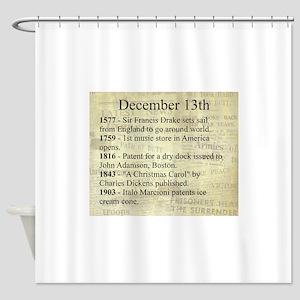 December 13th Shower Curtain