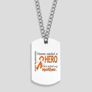 Leukemia Heaven Needed Hero Dog Tags