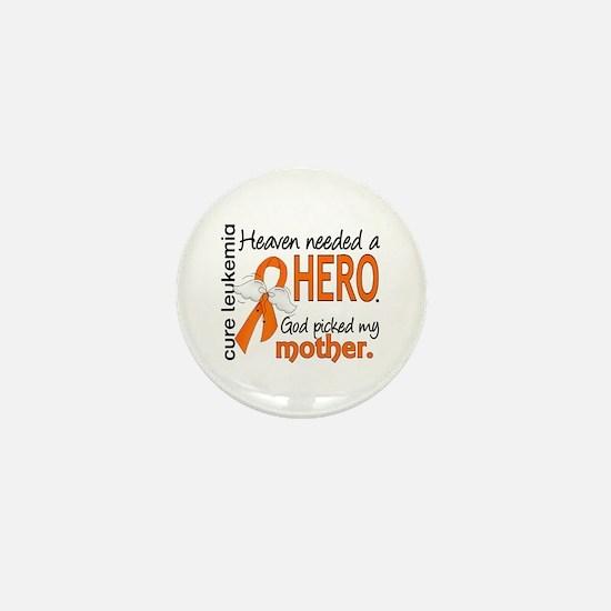 Leukemia Heaven Needed Hero Mini Button