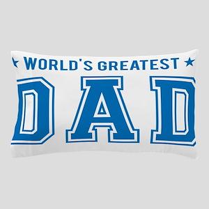 Worlds greatest dad Pillow Case