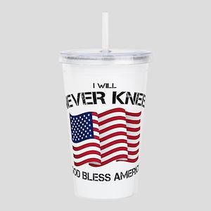 I will never kneel God Acrylic Double-wall Tumbler