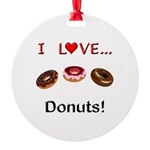I Love Donuts Round Ornament