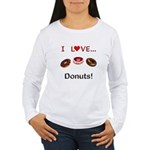 I Love Donuts Women's Long Sleeve T-Shirt