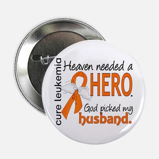 """Leukemia Heaven Needed Hero 1.1 2.25"""" Button"""