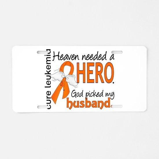 Leukemia Heaven Needed Hero Aluminum License Plate