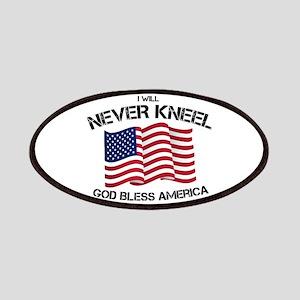 I will never kneel God Bless America Flag Patch