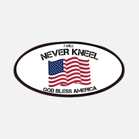 I will never kneel God Bless America Flag Patch
