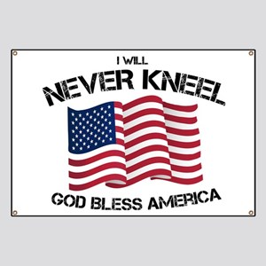 I will never kneel God Bless America Flag Banner