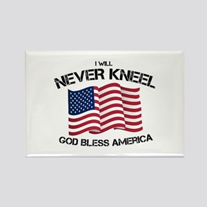 I will never kneel God Bless America Flag Magnets