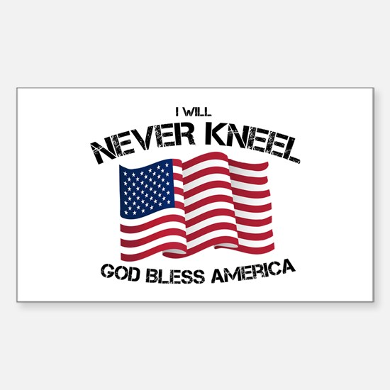 I will never kneel God Bless America Flag Bumper Stickers
