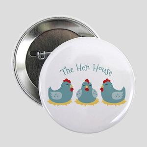 "The Hen House 2.25"" Button"