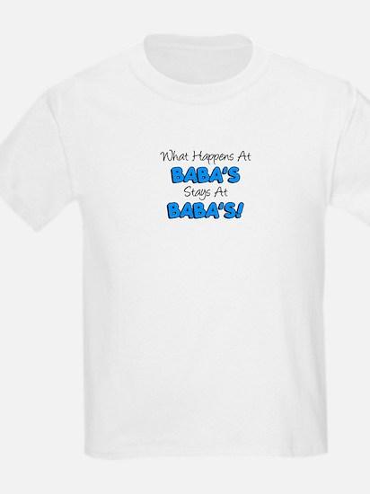 Happens At Babas T-Shirt