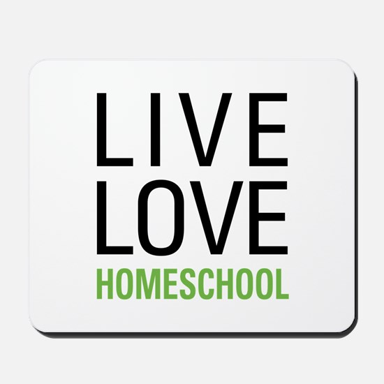 Live Love Homeschool Mousepad