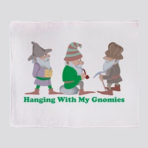 Hanging With My Gnomies Throw Blanket
