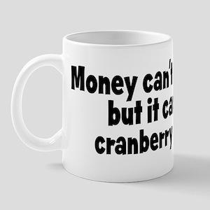 cranberry cooler (money) Mug
