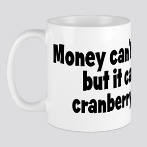 cranberry cooler (money) Mug