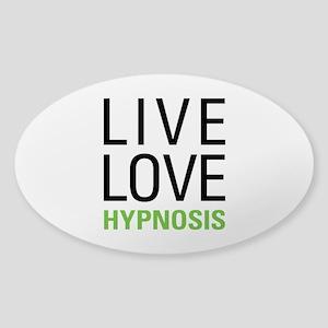 Live Love Hypnosis Sticker (Oval)