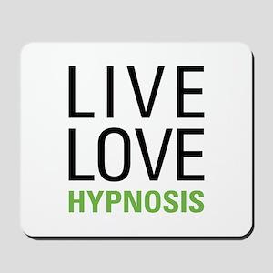 Live Love Hypnosis Mousepad