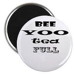Beautiful, Bee Yoo Tea Full Magnet