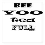Beautiful, Bee Yoo Tea F Square Car Magnet 3