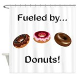Fueled by Donuts Shower Curtain