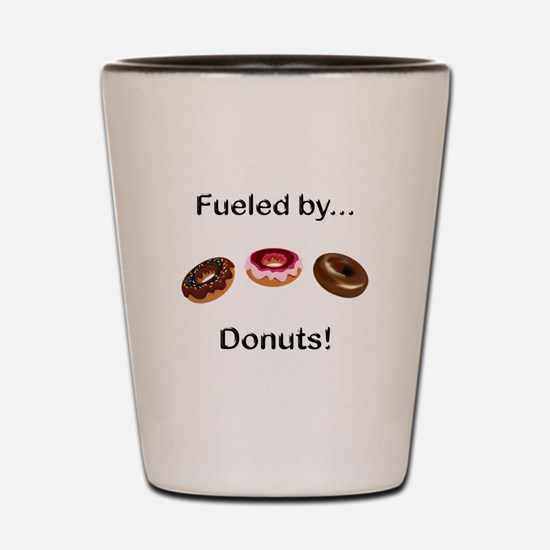 Fueled by Donuts Shot Glass
