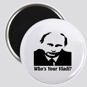 Who's Your Vladi? Magnet