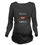 Donut Addict Long Sleeve Maternity T-Shirt