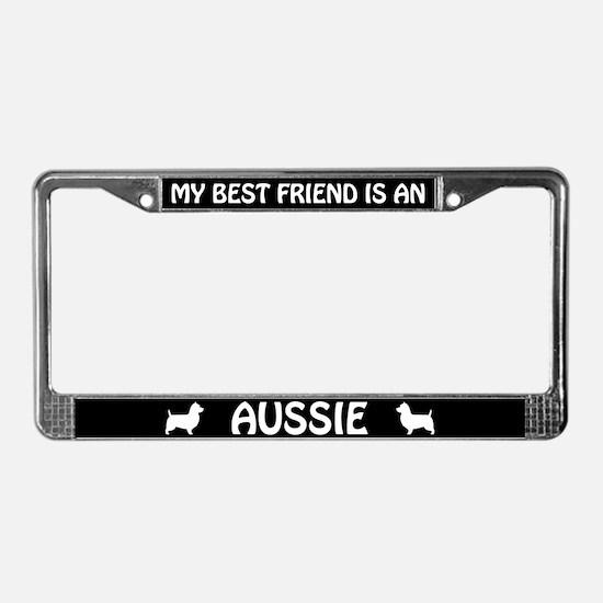 Best Friend Is An Aussie (Terrier) License Frame