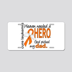 Leukemia Heaven Needed Hero Aluminum License Plate