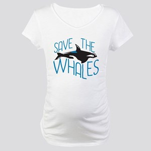 Save the Whales Maternity T-Shirt