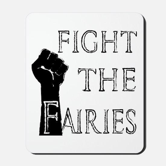 fight the fairies (light) Mousepad